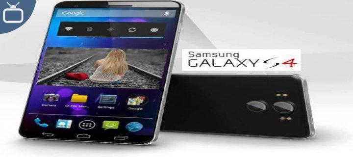 SAMSUNG`UN YENİ BOMBASI Galaxy S4`ÜN ŞAHANE ÖZELLİKLERİ